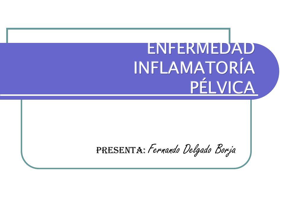 ENFERMEDAD INFLAMATORÍA PÉLVICA