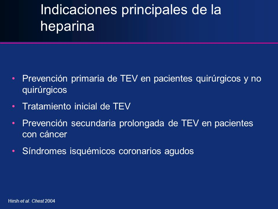 Indicaciones principales de la heparina