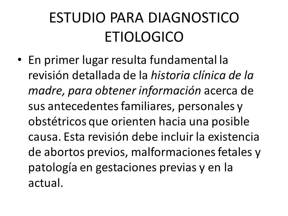 ESTUDIO PARA DIAGNOSTICO ETIOLOGICO