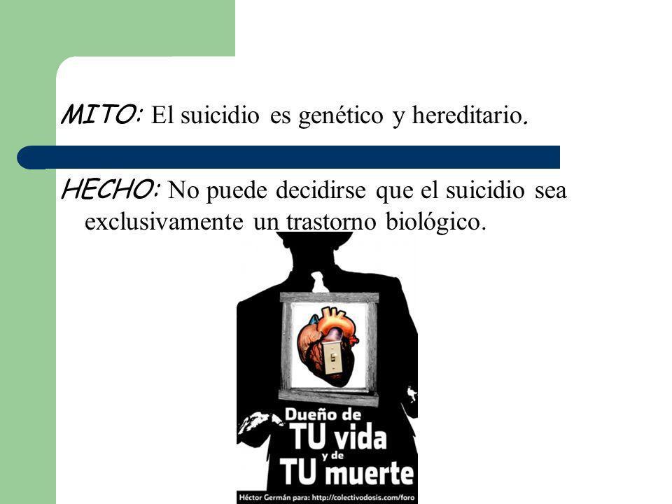 MITO: El suicidio es genético y hereditario.