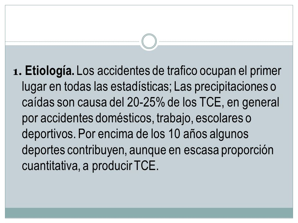 1.Etiología.