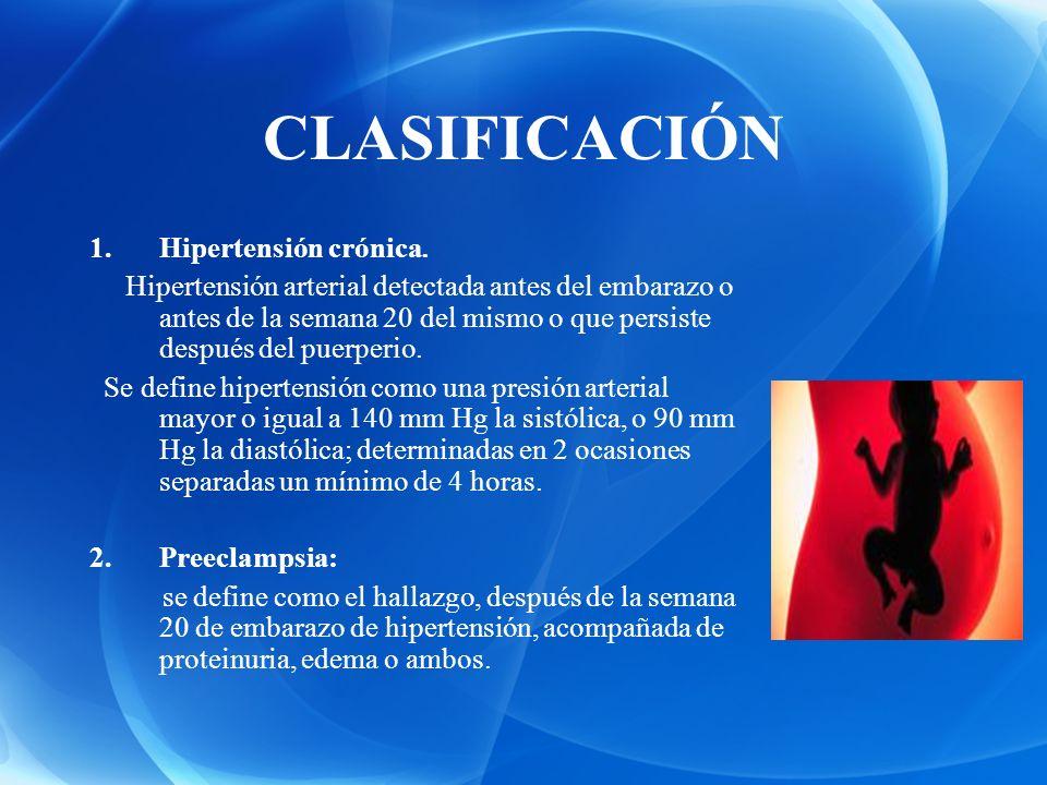 CLASIFICACIÓN Hipertensión crónica.