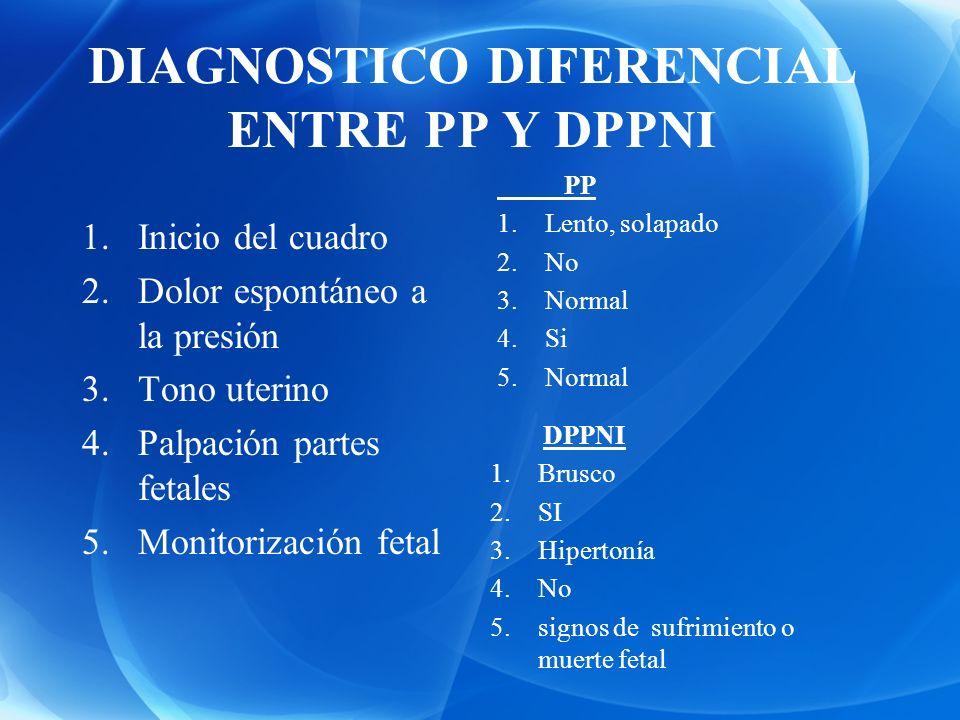 DIAGNOSTICO DIFERENCIAL ENTRE PP Y DPPNI