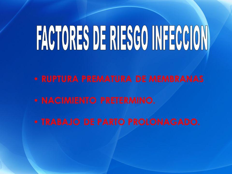 FACTORES DE RIESGO INFECCION
