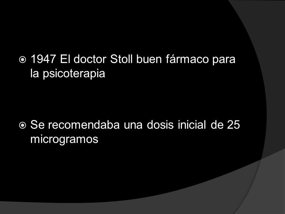 1947 El doctor Stoll buen fármaco para la psicoterapia