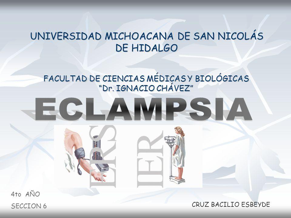 ECLAMPSIA UNIVERSIDAD MICHOACANA DE SAN NICOLÁS DE HIDALGO