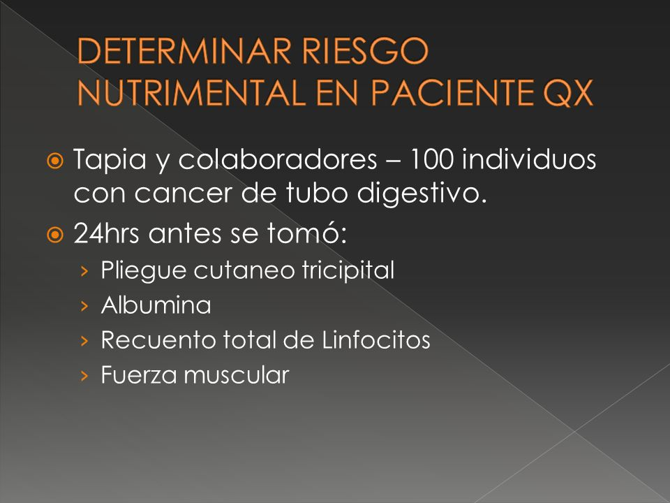 DETERMINAR RIESGO NUTRIMENTAL EN PACIENTE QX