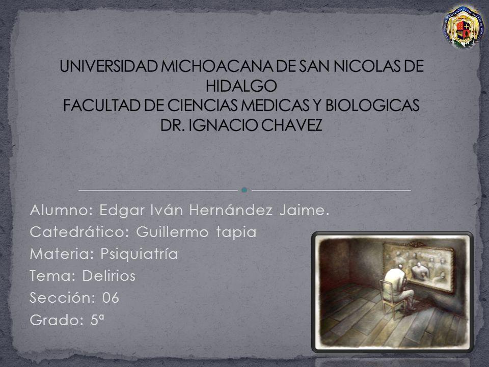 UNIVERSIDAD MICHOACANA DE SAN NICOLAS DE HIDALGO FACULTAD DE CIENCIAS MEDICAS Y BIOLOGICAS DR. IGNACIO CHAVEZ