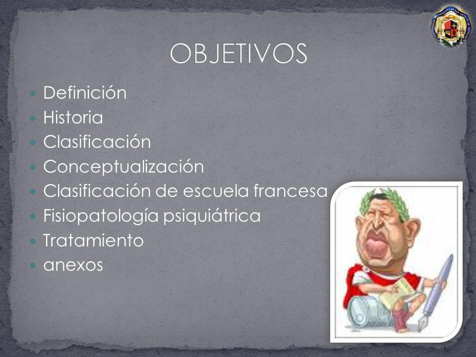 OBJETIVOS Definición Historia Clasificación Conceptualización