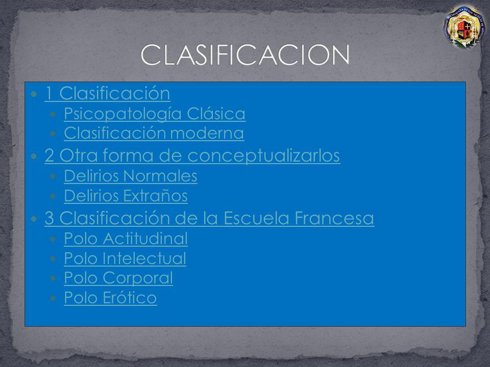 CLASIFICACION 1 Clasificación 2 Otra forma de conceptualizarlos