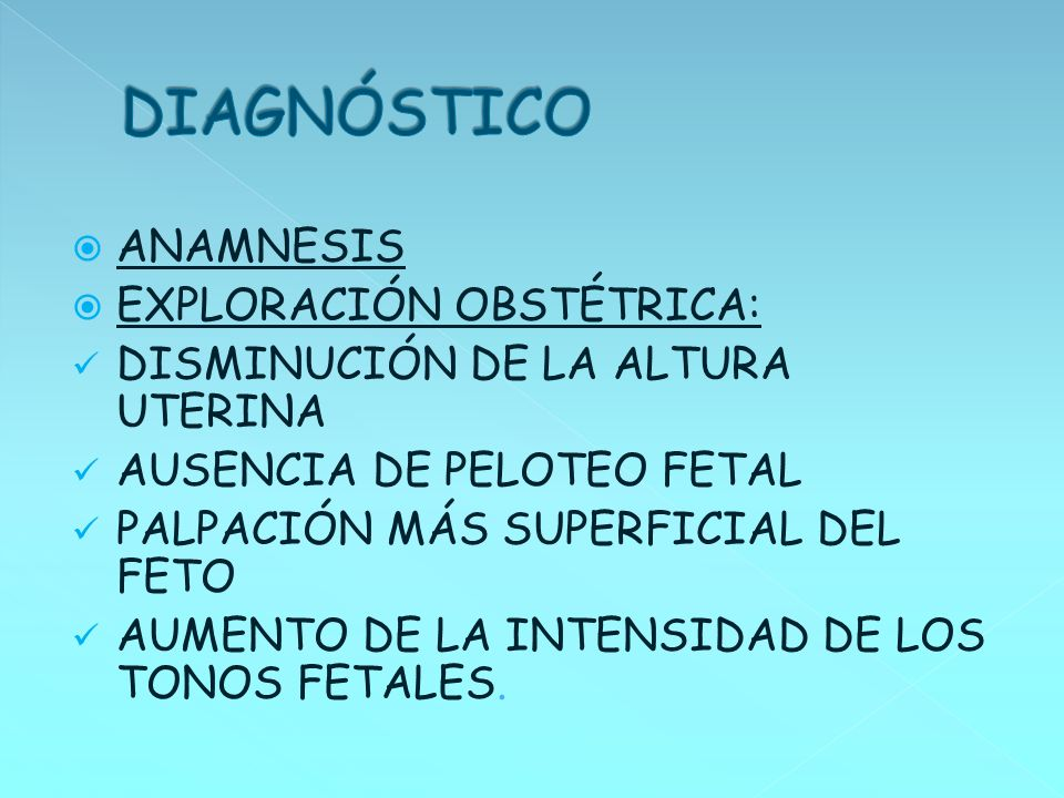 DIAGNÓSTICO ANAMNESIS EXPLORACIÓN OBSTÉTRICA: