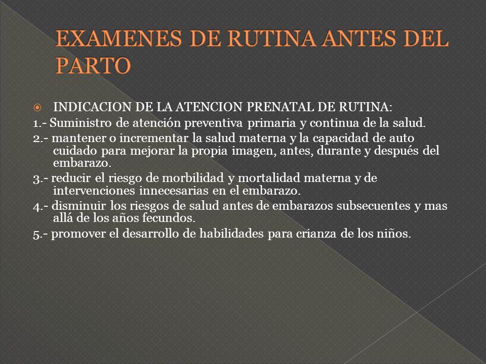EXAMENES DE RUTINA ANTES DEL PARTO