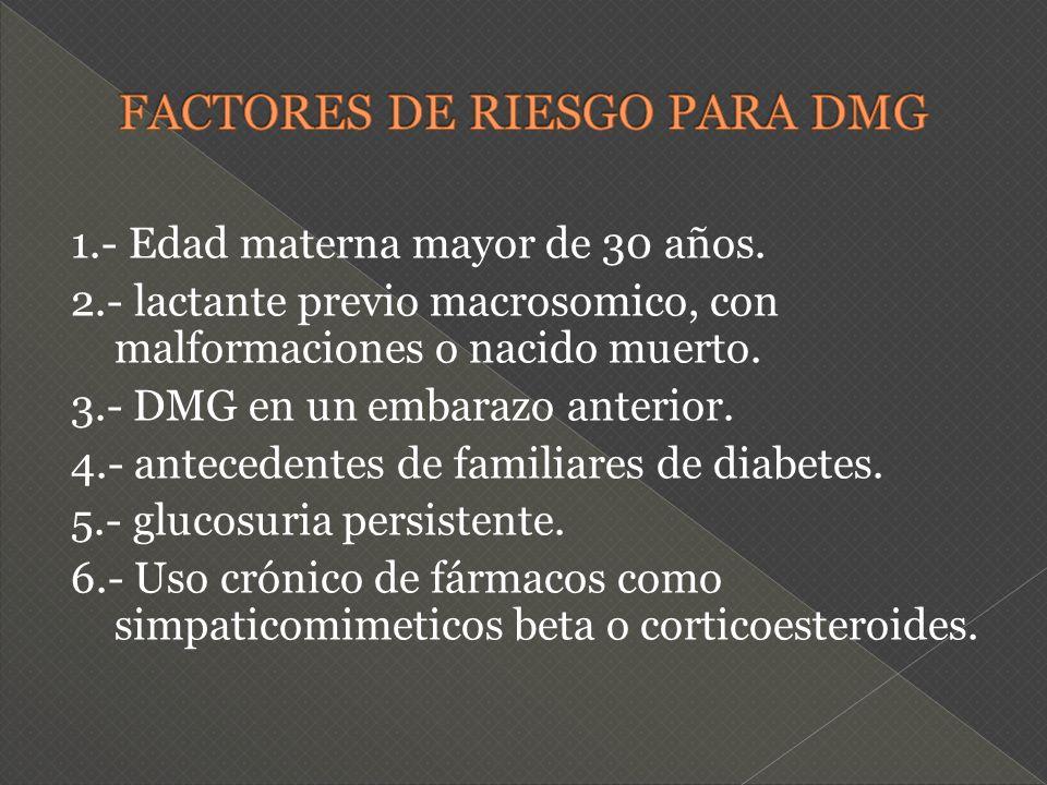 FACTORES DE RIESGO PARA DMG