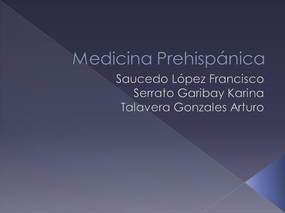 Medicina Prehispánica