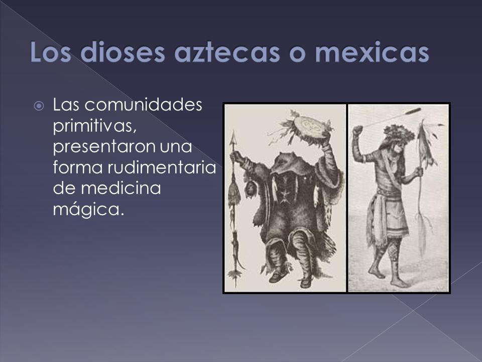 Los dioses aztecas o mexicas