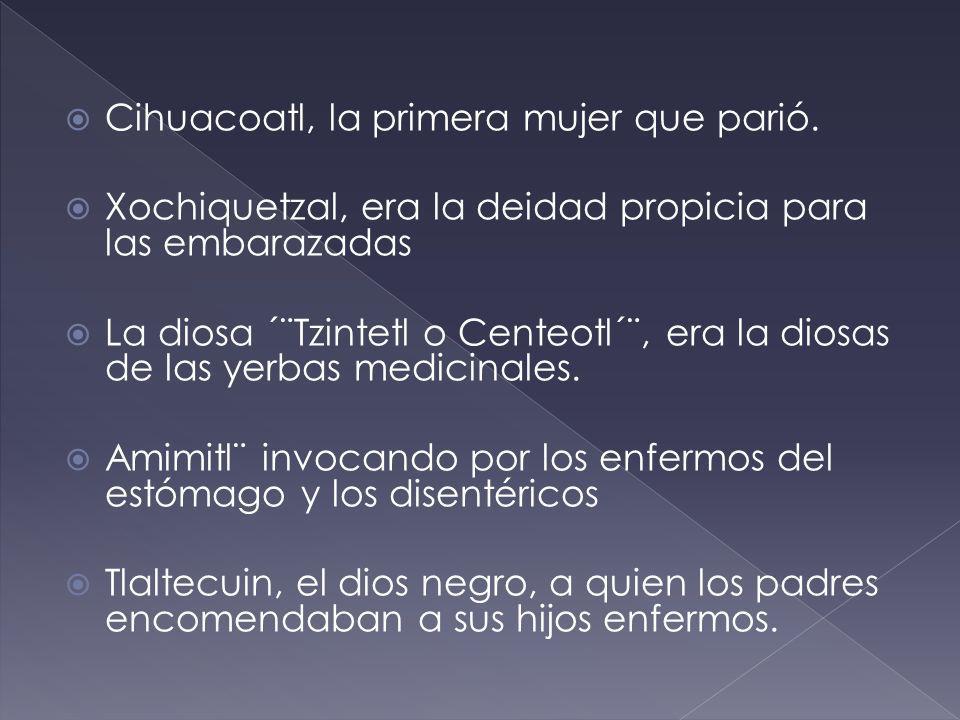 Cihuacoatl, la primera mujer que parió.