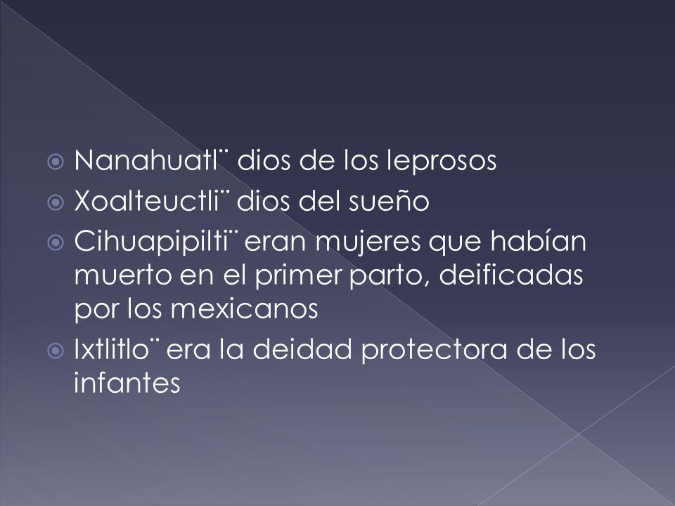 Nanahuatl¨ dios de los leprosos