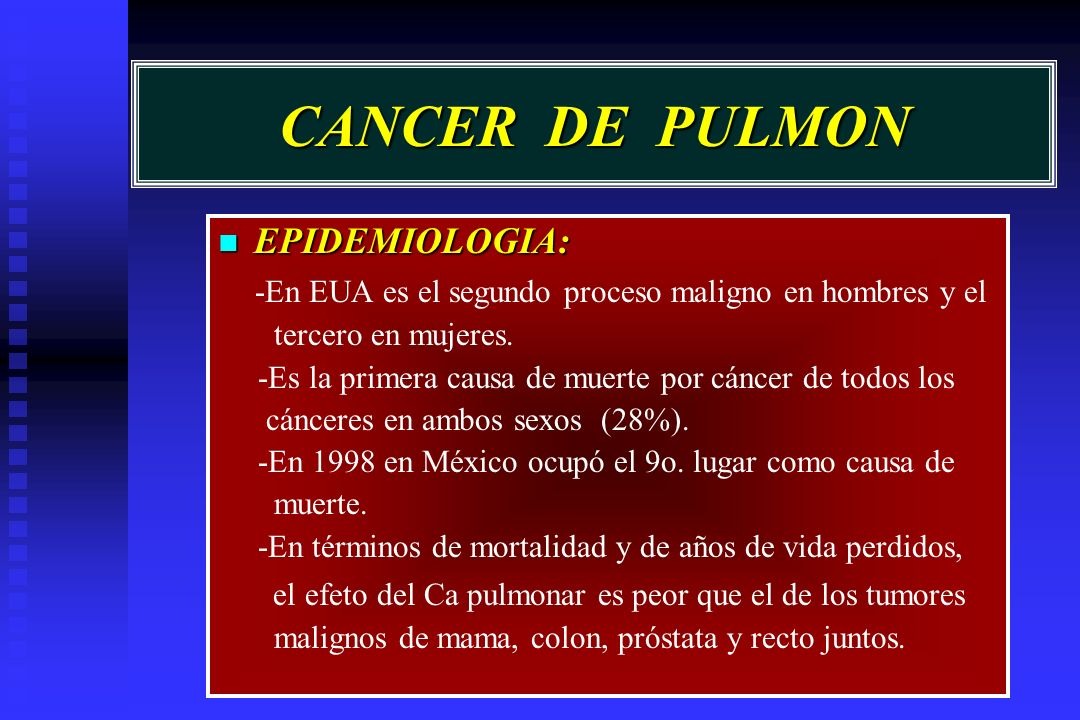 CANCER DE PULMON EPIDEMIOLOGIA: