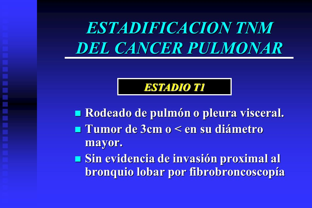 ESTADIFICACION TNM DEL CANCER PULMONAR