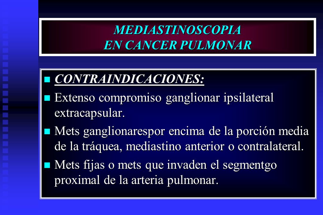 MEDIASTINOSCOPIA EN CANCER PULMONAR