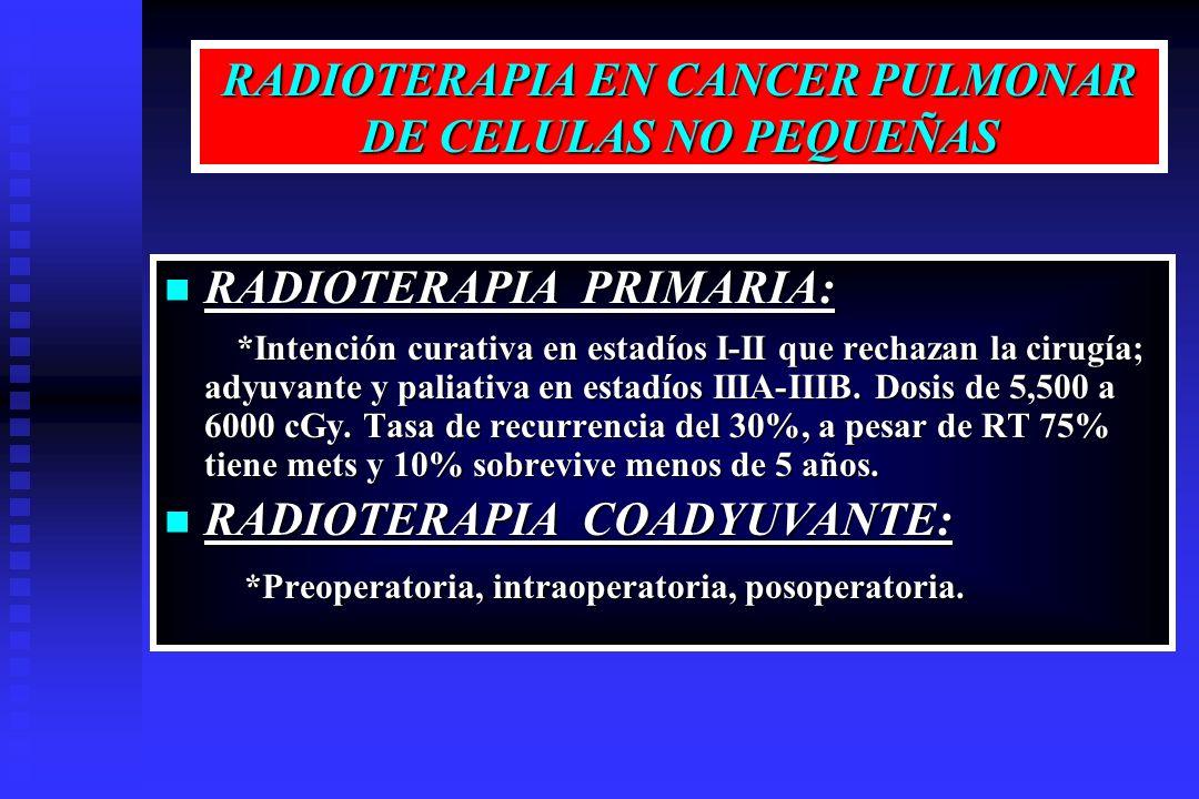 RADIOTERAPIA EN CANCER PULMONAR DE CELULAS NO PEQUEÑAS