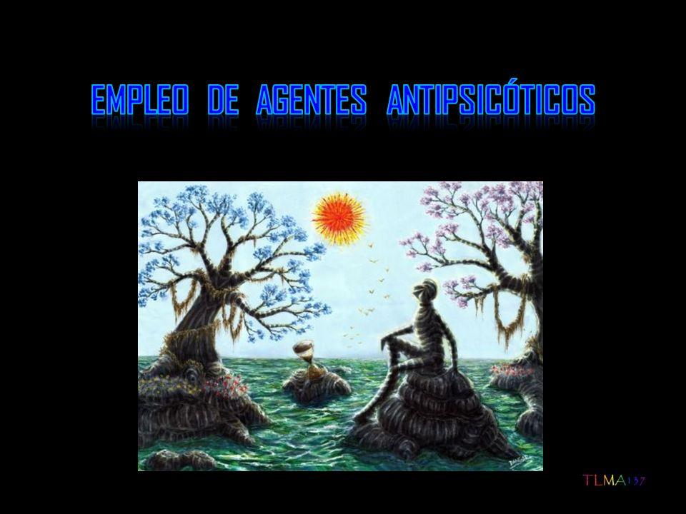Empleo de agentes antipsicóticos