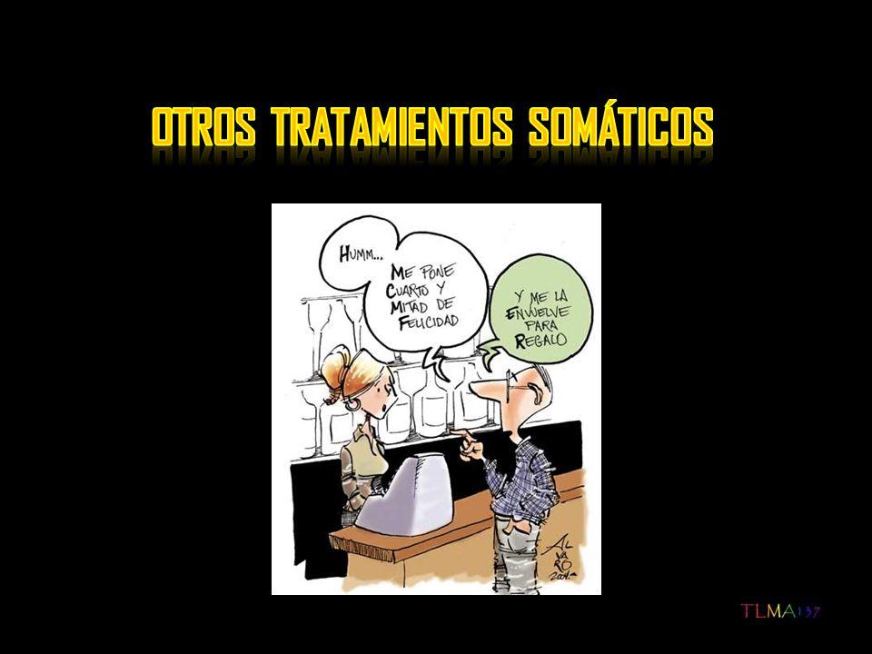 OTROS TRATAMIENTOS SOMÁTICOS