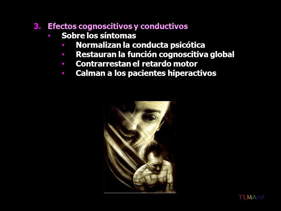 Efectos cognoscitivos y conductivos