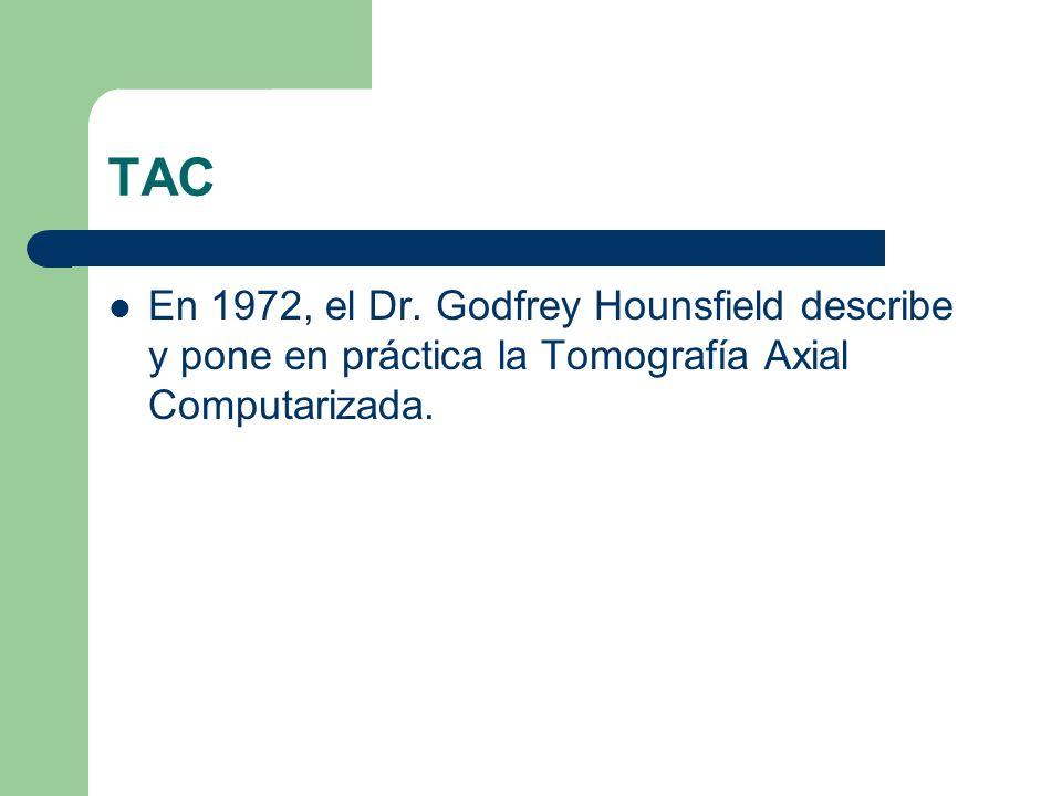 TAC En 1972, el Dr.