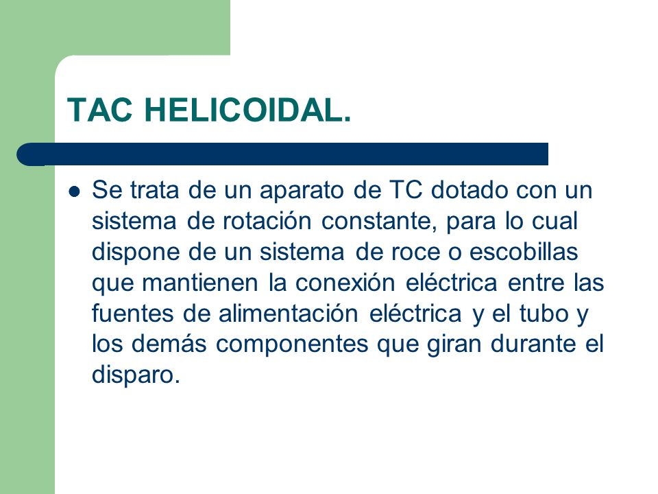 TAC HELICOIDAL.