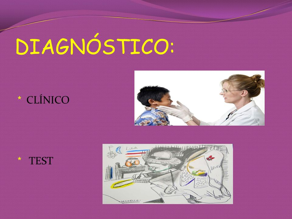 DIAGNÓSTICO: CLÍNICO TEST