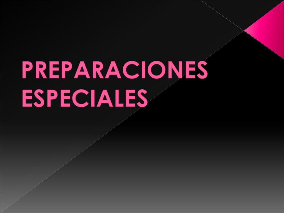 PREPARACIONES ESPECIALES