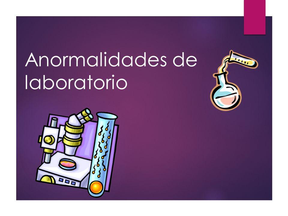 Anormalidades de laboratorio