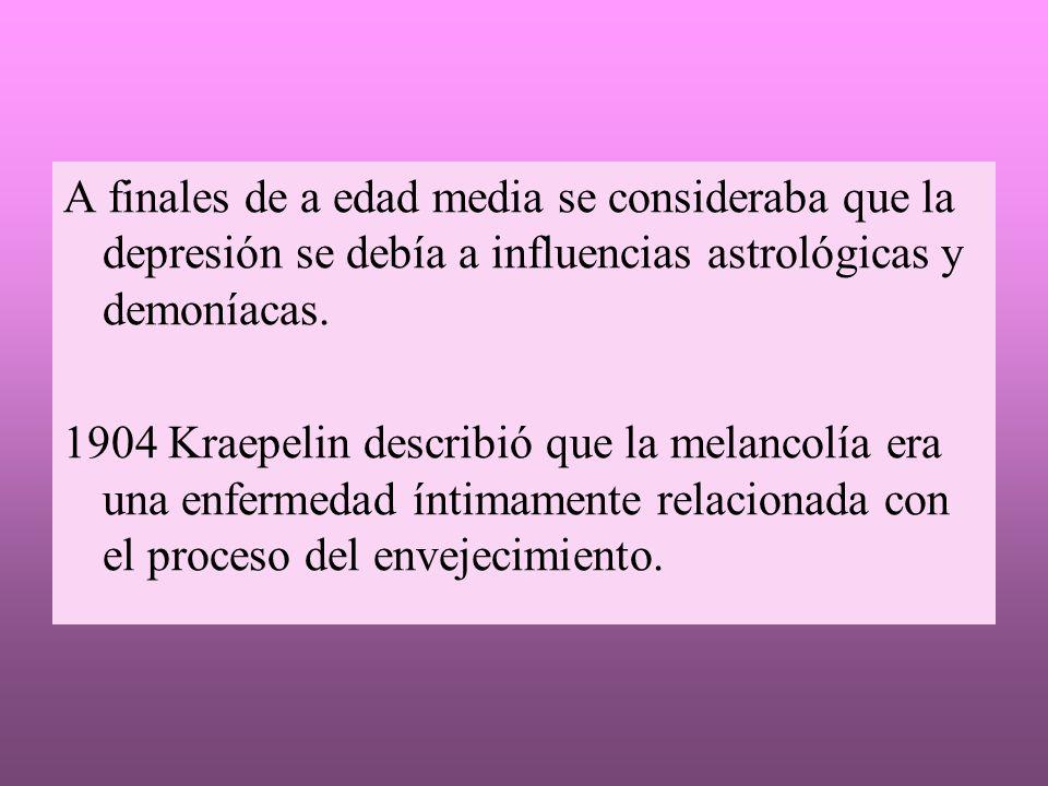 A finales de a edad media se consideraba que la depresión se debía a influencias astrológicas y demoníacas.
