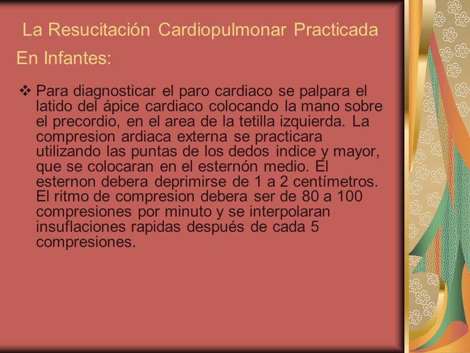 La Resucitación Cardiopulmonar Practicada En Infantes: