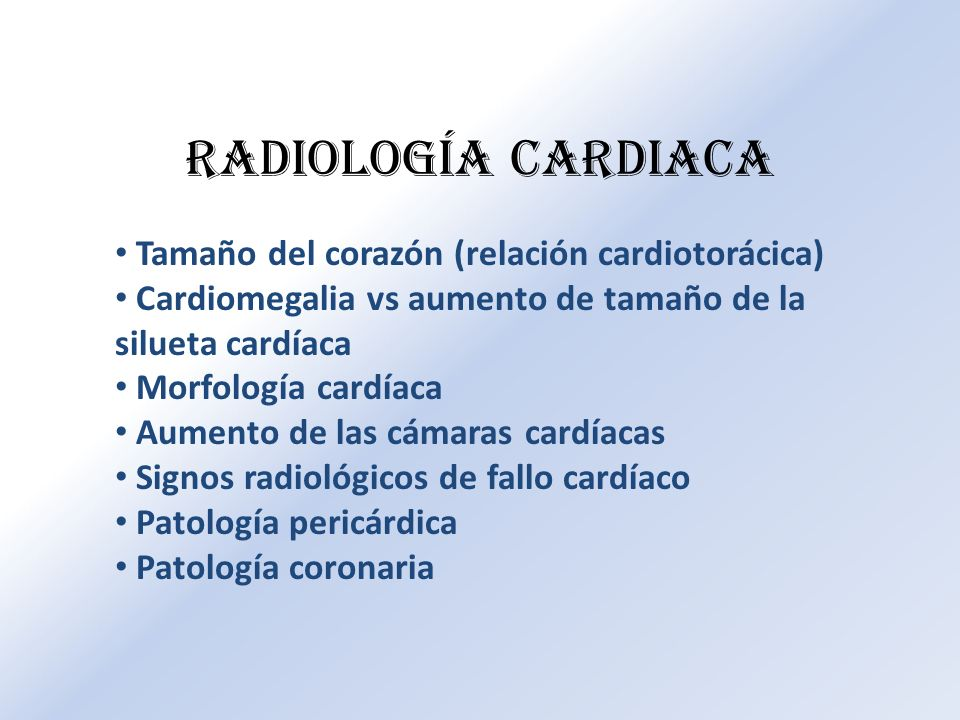 Radiología Cardiaca Tamaño del corazón (relación cardiotorácica)