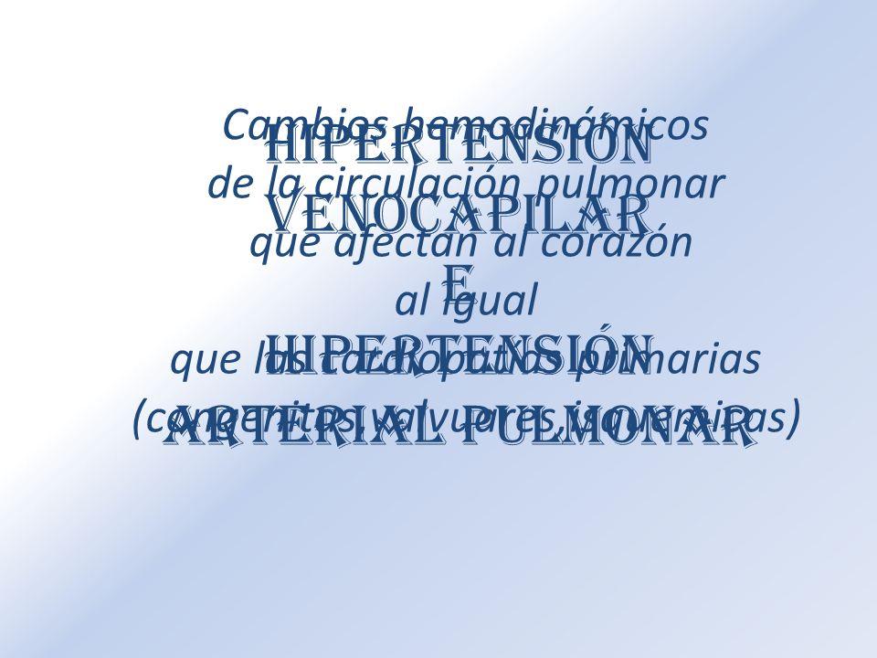 Hipertensión venocapilar E Hipertensión arterial pulmonar