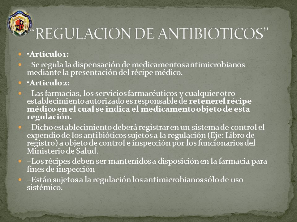 REGULACION DE ANTIBIOTICOS