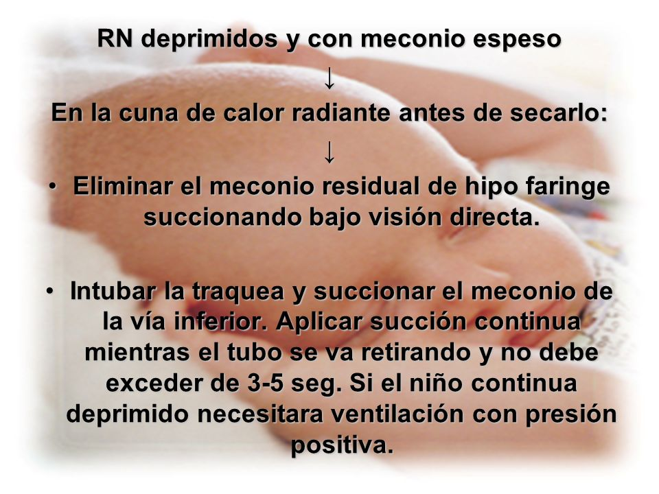 RN deprimidos y con meconio espeso ↓