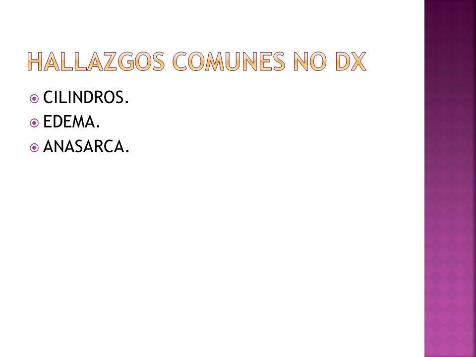 HALLAZGOS COMUNES NO DX
