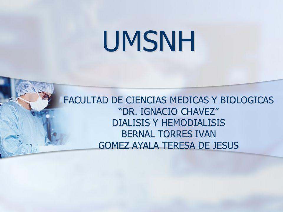 UMSNH FACULTAD DE CIENCIAS MEDICAS Y BIOLOGICAS DR. IGNACIO CHAVEZ