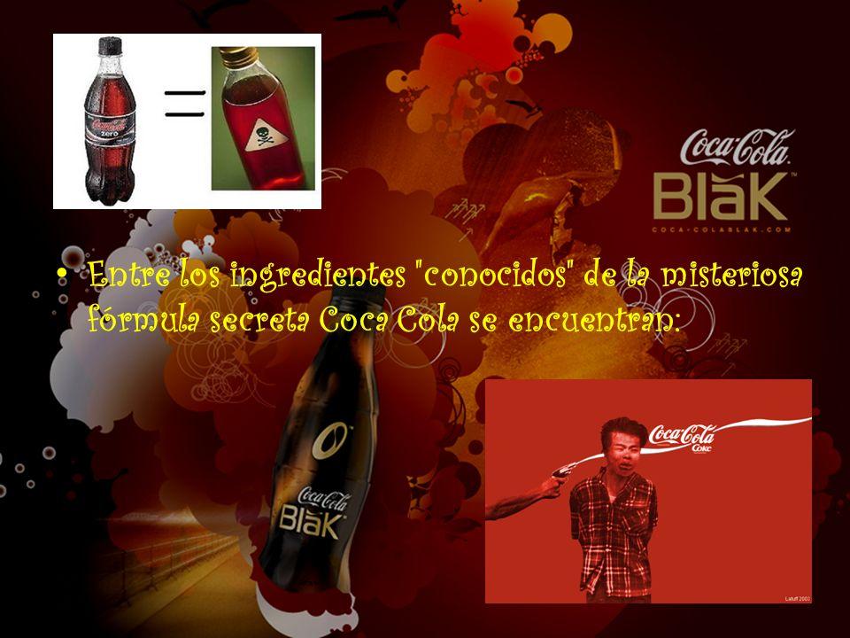 Entre los ingredientes conocidos de la misteriosa fórmula secreta Coca Cola se encuentran: