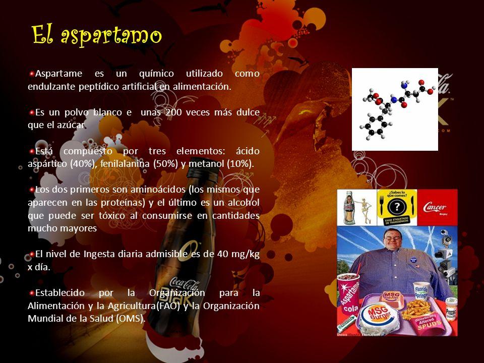 El aspartamo Aspartame es un químico utilizado como endulzante peptídico artificial en alimentación.