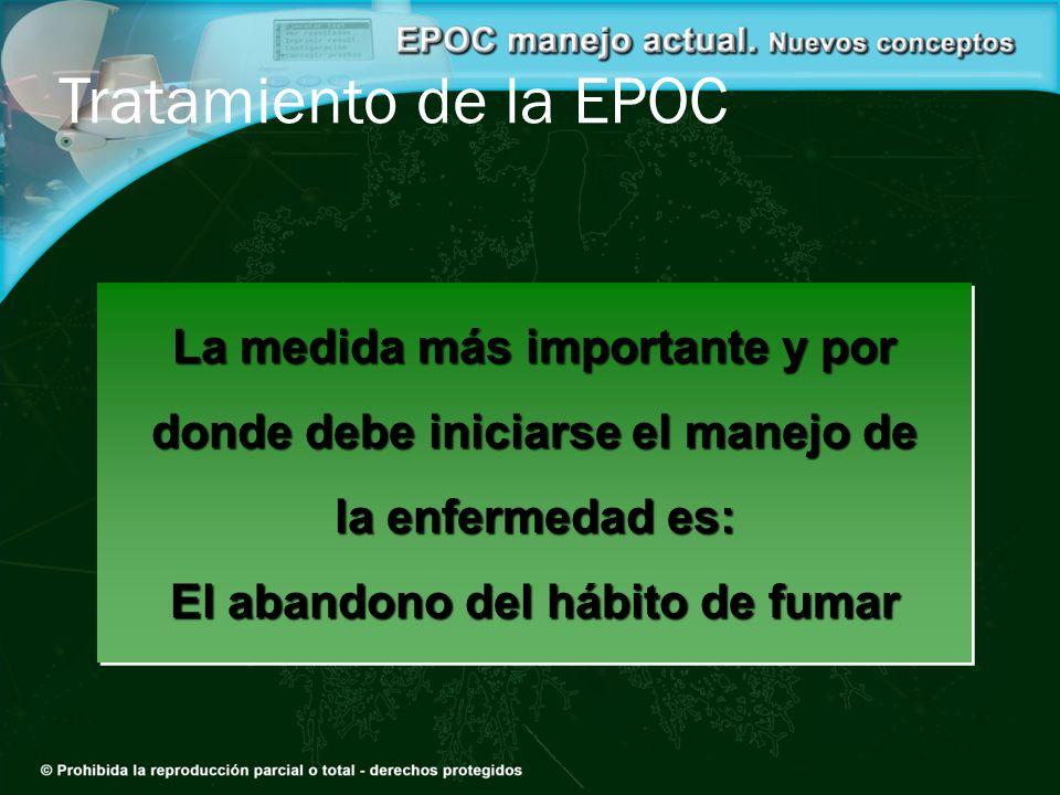 Tratamiento de la EPOC La medida más importante y por