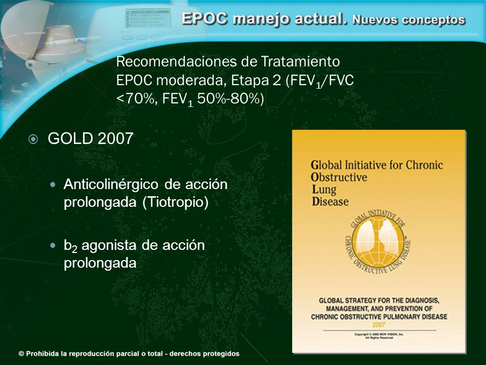 Recomendaciones de Tratamiento EPOC moderada, Etapa 2 (FEV1/FVC <70%, FEV1 50%-80%)
