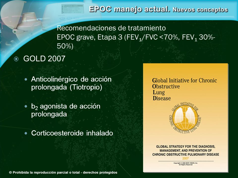 Recomendaciones de tratamiento EPOC grave, Etapa 3 (FEV1/FVC <70%, FEV1 30%-50%)