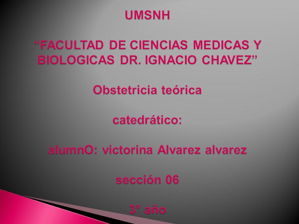 UMSNH FACULTAD DE CIENCIAS MEDICAS Y BIOLOGICAS DR