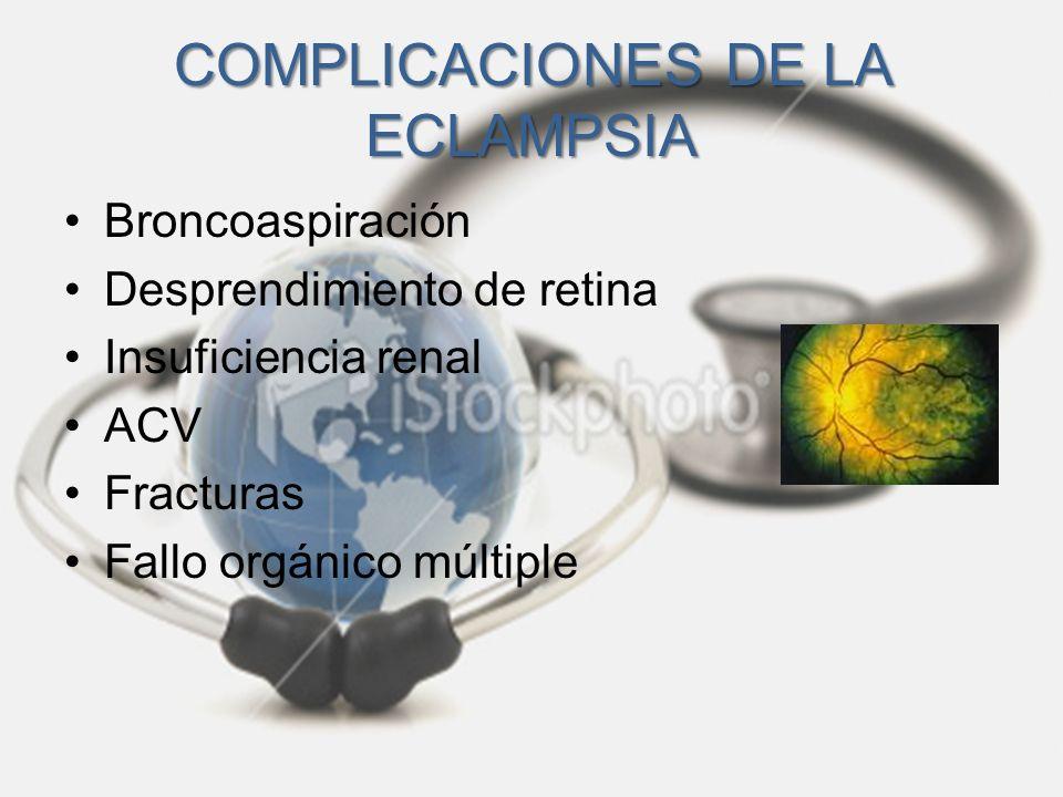 COMPLICACIONES DE LA ECLAMPSIA
