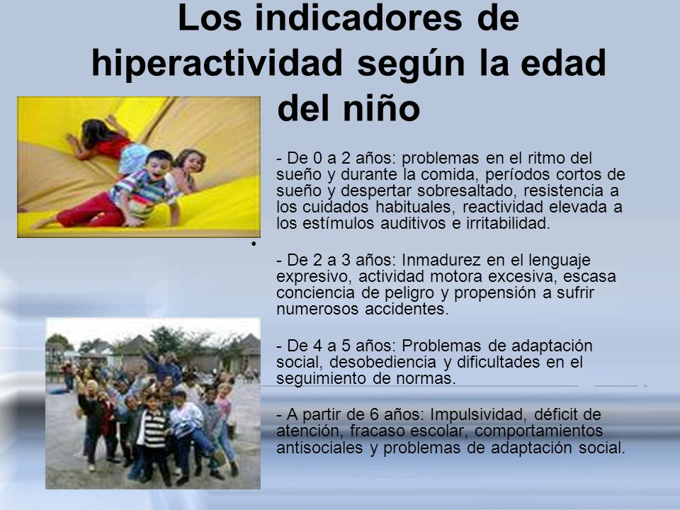 Los indicadores de hiperactividad según la edad del niño