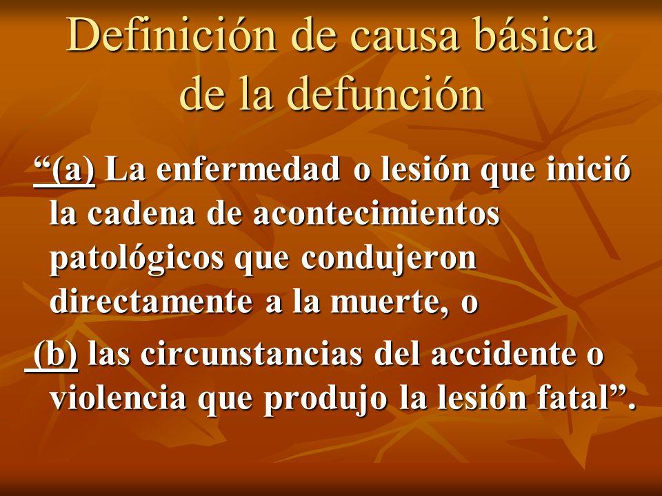 Definición de causa básica de la defunción